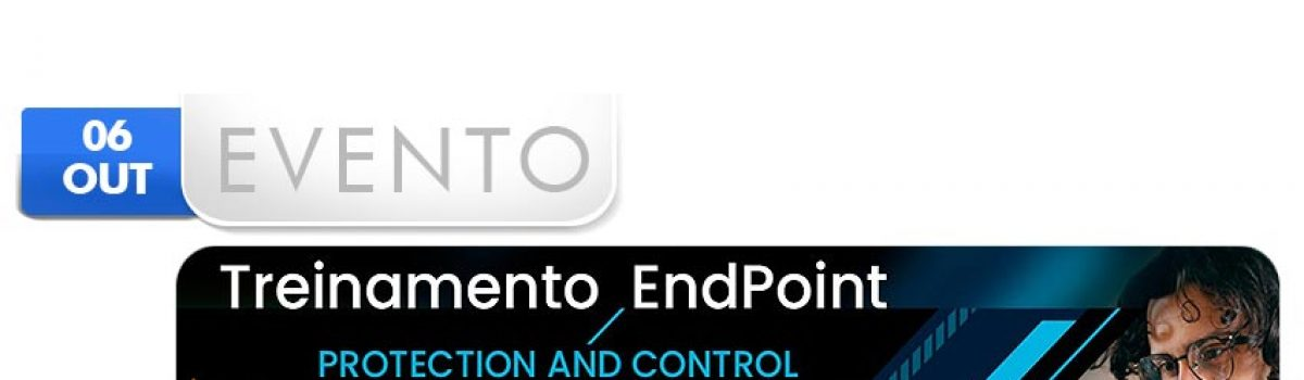 Treinamento End Point – Protection and Control